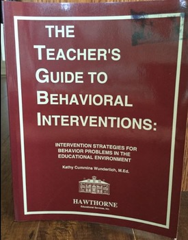 The Teachers Guide to Behavioral Interventions