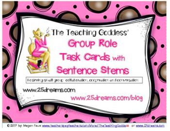 The Teaching Goddess' Group Collaboration Task Cards w/Sentence Stems