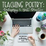 The Teaching Poetry eBook:  Pedagogy & Best Practice {Spri