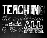 The Teaching Profession Quote Printable