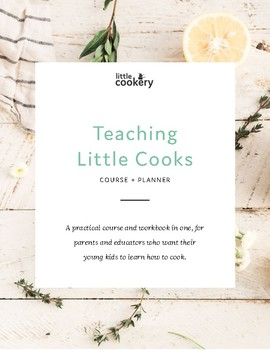 The Teaching Young Kids To Cook Course