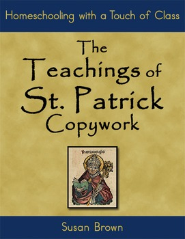 The Teachings of St. Patrick Copywork