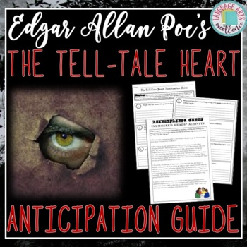 The Tell-Tale Heart Anticipation Guide and Lesson Plan