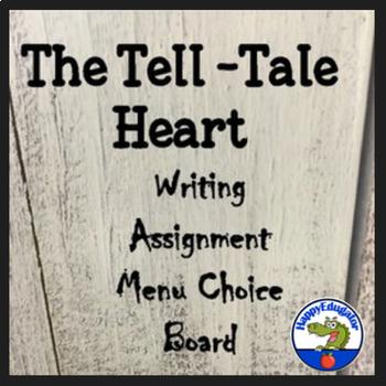 The Tell Tale Heart By Edgar Allan Poe Writing Assignment Menu Choice Board
