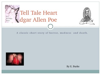 The Tell Tale Heart By Edgar Allen Poe