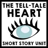 Tell-Tale Heart by Edgar Allan Poe - 8 Day Short Story Unit Plan