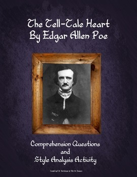 The Tell-Tale Heart Comprehension Questions and Style Analysis Activity