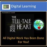 The Tell-Tale Heart- Digital Learning