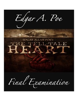 The Tell-Tale Heart FINAL EXAMINATION (50 Multiple Choice Questions w/ KEY)