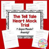 The Tell Tale Heart Mock Trial