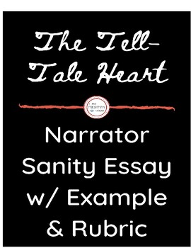 """The Tell-Tale Heart""- Narrator Sanity Essay"