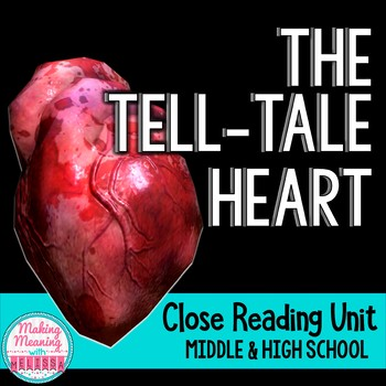 The Tell-Tale Heart, Poe - Close Reading Unit, Halloween Appropriate