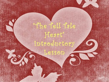 """""""The Tell Tale Heart""""  Introductory Lesson"""