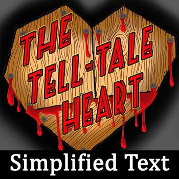 """""""The Tell-Tale Heart"""" Simplified Text for Struggling Readers, EC, ESOL"""