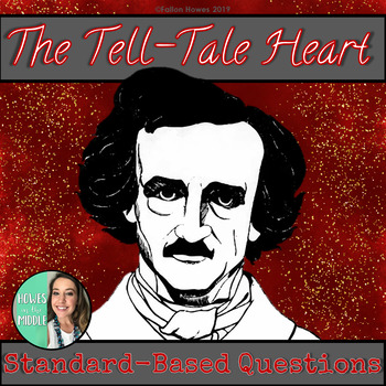 The Tell-Tale Heart - Story Questions and Analysis - Standard-Based