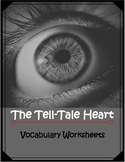 The Tell-Tale Heart Vocabulary Worksheets