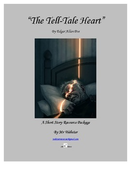 """""""The Tell-Tale Heart"""" by Edgar Allan Poe - An 83 Paged Short Story Package"""