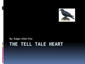 The Tell Tale Heart by Edgar Allen Poe