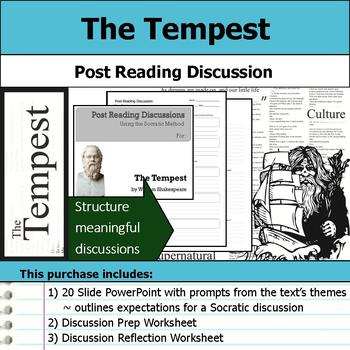 The Tempest by William Shakespeare - Socratic Method - Post Reading Discussions