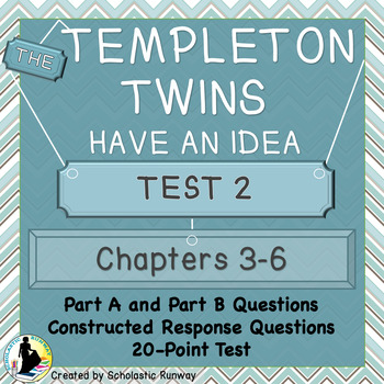 The Templeton Twins Quiz 2: Chapters 3-6
