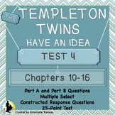 The Templeton Twins Quiz 4 Chapters 10-16
