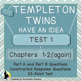 The Templeton Twins Quiz 1: Chapters 1-2(again)