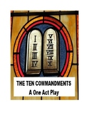 Drama - The Ten Commandments - A One Act Play