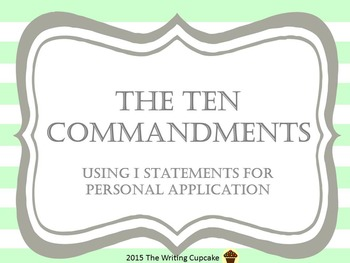 The Ten Commandments:  using I statements for personal app