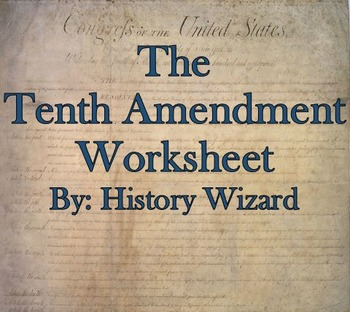 The Tenth Amendment Internet Worksheet