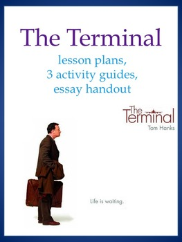The Terminal Movie Lesson Plans And Activity Guides