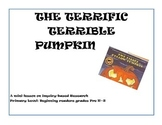 Book-based minilesson on research, library lesson- The Terrific Terrible Pumpkin