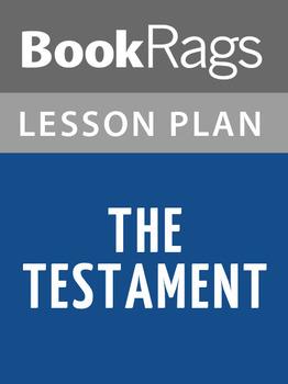 The Testament Lesson Plans