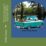 The Texas Adventures of Arnie Armadillo - Texas Piney Woods
