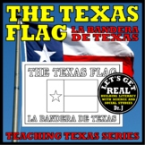 The Texas Flag/La Bandera de Texas