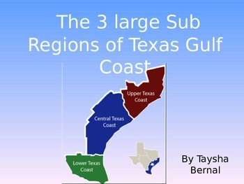 The Texas Gulf Coast Subregions Editable