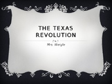 The Texas Revolution Power Point Part 1