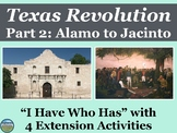 The Texas Revolution Review Game: I Have Who Has Part 2