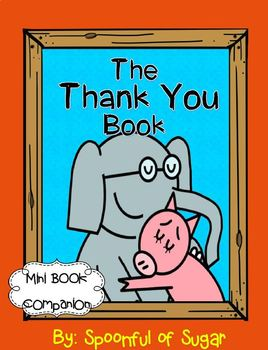 The Thank You Book: Elephant and Piggie (Book Companion)