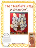 The Thankful Turkey (A Thanksgiving Writing Craft)