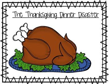 The Thanksgiving Dinner Disaster