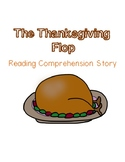 The Thanksgiving Flop: A Reading Comprehension Story