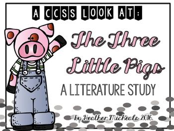 The The Little Pigs - A CCSS Literature Unit