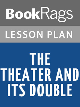 The Theater and Its Double Lesson Plans