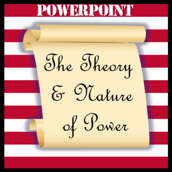 The Theory and Nature of Power