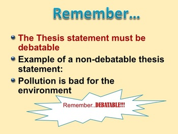 The Thesis Statement: Step by Step Instructions