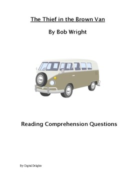 The Thief in the Brown Van Reading Comprehension Questions and Book Test