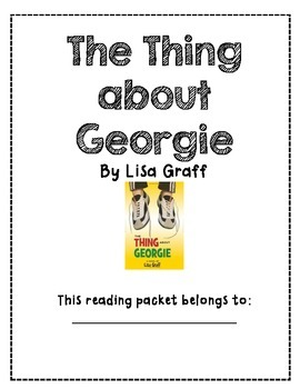 The Thing About Georgie Guided Reading Packet