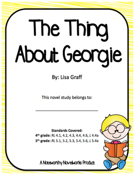 The Thing About Georgie by Lisa Graff - Novel Study / Key