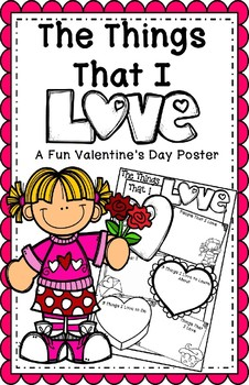 The Things That I LOVE - A Valentine's Day Poster 11 x 17 inch