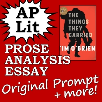 Ap Literature Prose Essay Passageprompt The Things They Carried